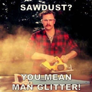 saw dust man glitter