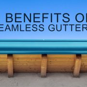 benefits Seamless Gutters