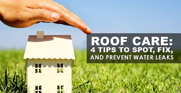 roofing care tips to prevent leaks
